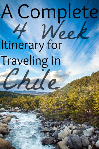 4 Week Itinerary for Chile