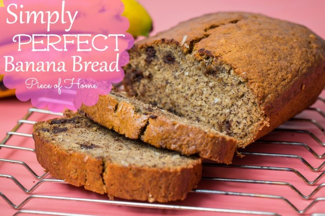 Simple Banana Bread - Piece of Home