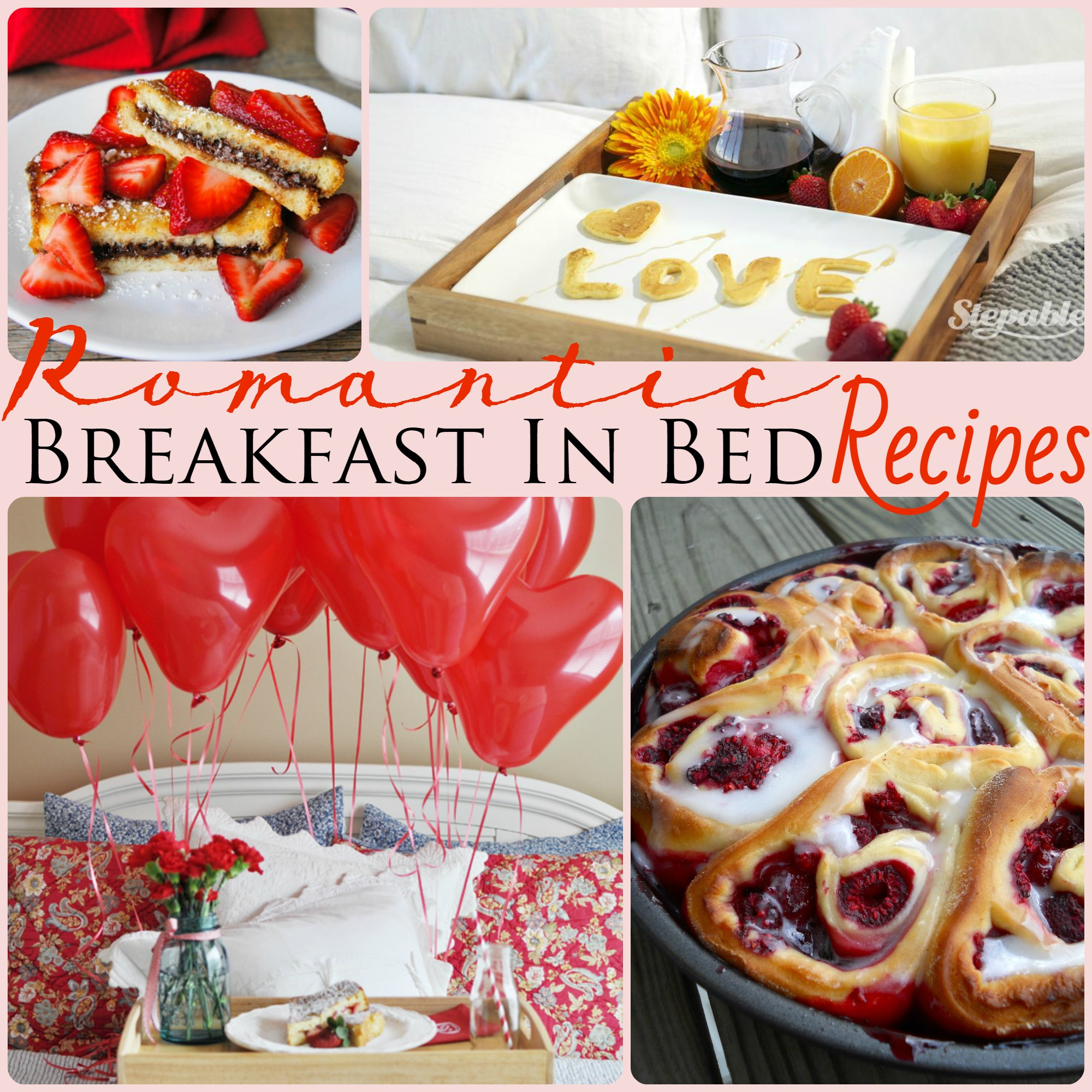 Romantic breakfast in bed recipes for A bed and breakfast