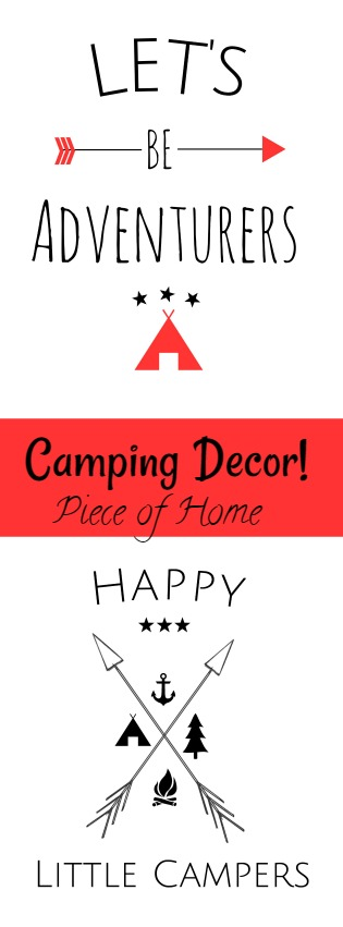 Camping Decor piece of Home